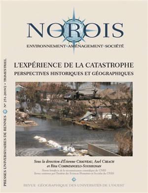 Norois. n° 251, L'expérience de la catastrophe : perspectives historiques et géographiques