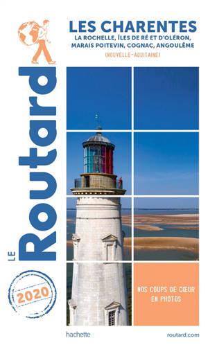 Les Charentes : La Rochelle, îles de Ré et d'Oléron, Marais poitevin, Cognac, Angoulême (Nouvelle-Aquitaine) : 2020