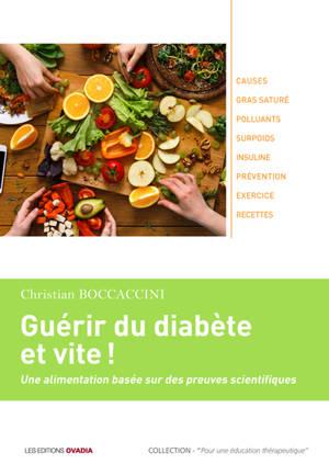 Guérir du diabète et vite ! : une alimentation basée sur des preuves scientifiques
