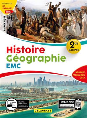Histoire géographie, enseignement moral et civique 2de bac pro : nouveaux programmes 2019