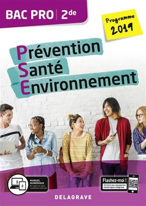 Prévention, santé, environnement (PSE), 2de bac pro : programme 2019