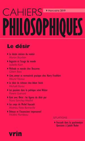Cahiers philosophiques, hors série. n° 2019, Le désir