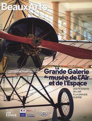 La grande galerie du Musée de l'air et de l'espace : des pionniers de l'air à la Grande Guerre