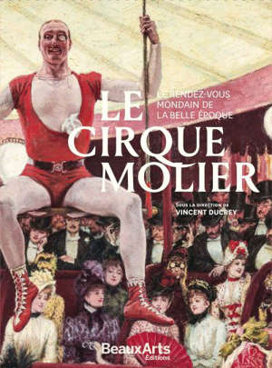 Le cirque Molier : le rendez-vous mondain de la Belle Epoque
