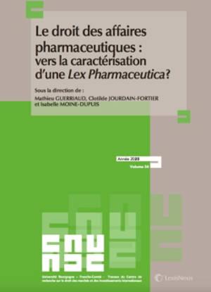 Le droit des affaires pharmaceutiques : vers la caractérisation d'une lex pharmaceutica ?