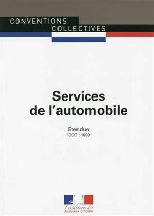 Services de l'automobile : commerce et réparation de l'automobile, du cycle et du motocycle, activités connexes, contrôle technique automobile, formation des conducteurs : IDCC 1090