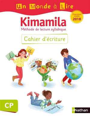 Kimamila, méthode de lecture syllabique CP : cahier d'écriture : programmes modifiés 2018
