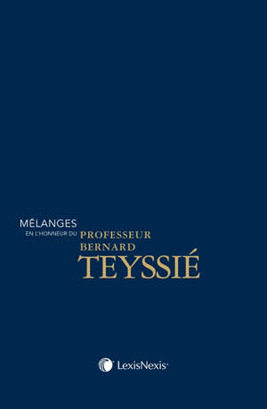 Mélanges en l'honneur de Bernard Teyssié