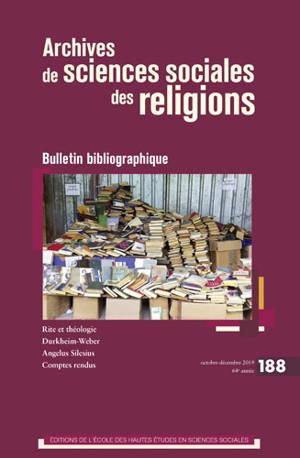 Archives de sciences sociales des religions. n° 188, Bulletin bibliographique