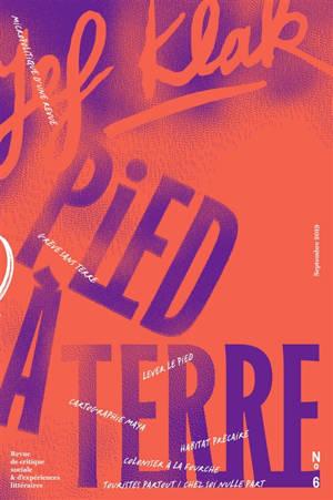 Jef Klak : critique sociale & expériences littéraires. n° 6, Pied à terre