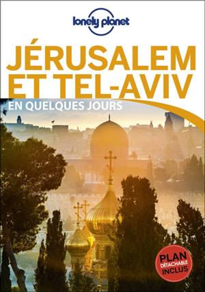 Jérusalem et Tel-Aviv en quelques jours