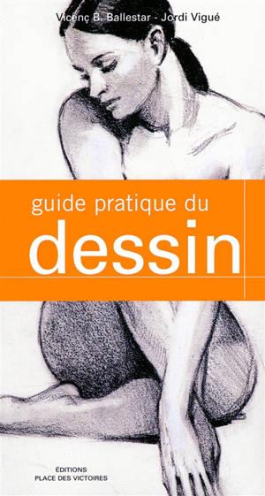 Le guide pratique du dessin