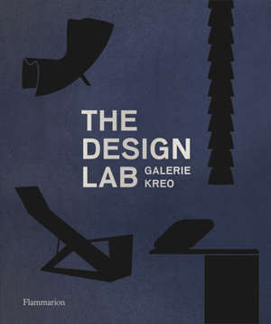 The design lab : galerie Kreo
