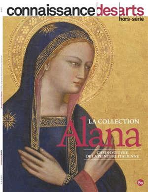 La collection Alana : chefs-d'oeuvre de la peinture italienne