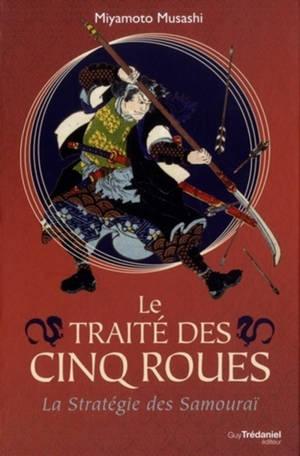 Le traité des cinq roues : la stratégie des samouraï