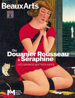 Du Douanier Rousseau à Séraphine : les grands maîtres naïfs : Musée Maillol, Paris
