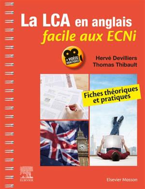 La LCA facile aux ECNi : fiches théoriques et pratiques