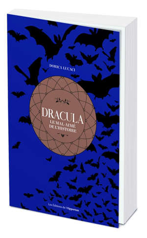 Dracula, le mal-aimé de l'histoire