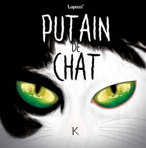Putain de chat. Volume 5