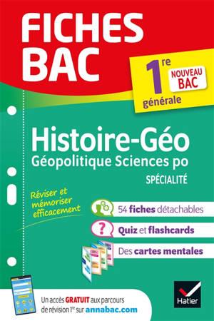 Histoire géographie, géopolitique sciences po spécialité, 1re générale : nouveau bac