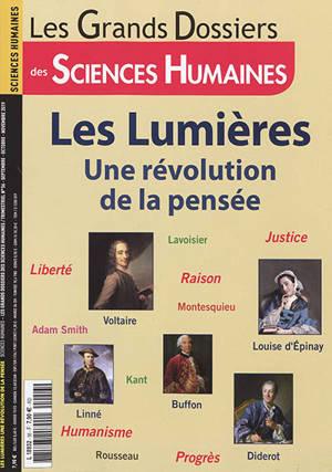 Grands dossiers des sciences humaines (Les). n° 56, Les Lumières : une révolution de la pensée