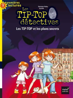 Les Tip-Top détectives. Volume 1, Les Tip-Top et les plans secrets
