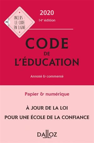 Code de l'éducation 2020, annoté & commenté