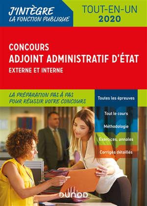 Concours adjoint administratif d'Etat 2020, externe et interne : tout-en-un