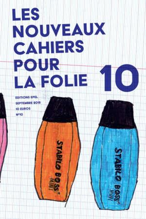 Nouveaux cahiers pour la folie. n° 10