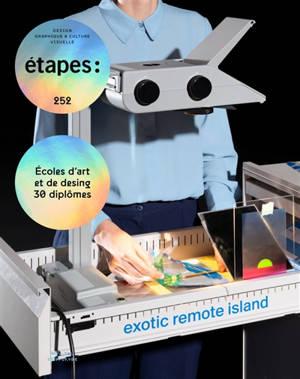 Etapes : design graphique & culture visuelle. n° 252, Ecoles d'art et de design : 30 diplômes