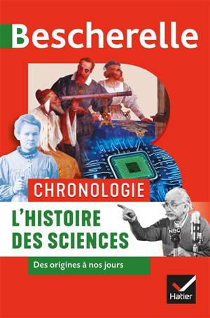 Chronologie de l'histoire des sciences : des origines à nos jours