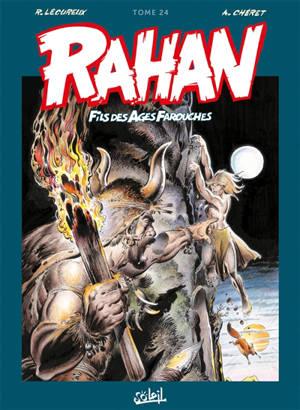 Rahan, fils des âges farouches : l'intégrale. Volume 24