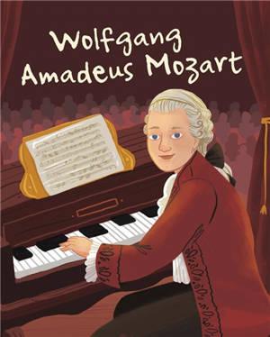La vie de Wolfgang Amadeus Mozart