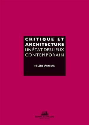 Critique et architecture : un état des lieux contemporain