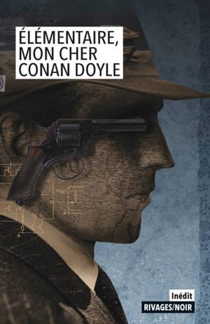 Elementaire, mon cher Conan Doyle