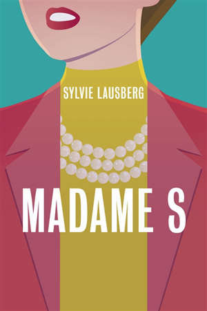Madame S.
