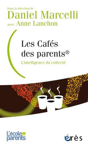Les Cafés des parents : l'intelligence du collectif