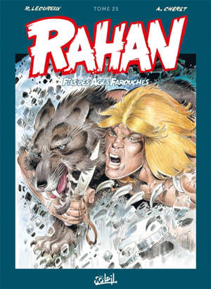 Rahan, fils des âges farouches : l'intégrale. Volume 25