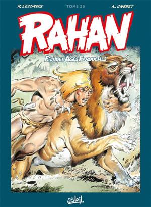 Rahan, fils des âges farouches : l'intégrale. Volume 26