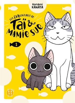Les chaventures de Taï & Mamie Sue. Volume 1