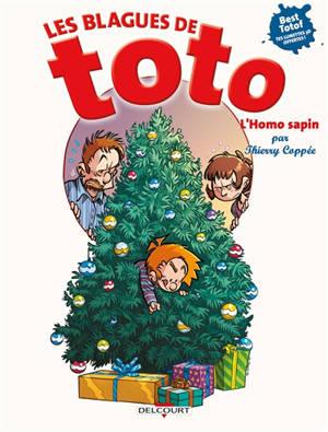Les blagues de Toto, L'Homo sapin