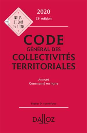 Code général des collectivités territoriales 2020 : annoté, commenté en ligne