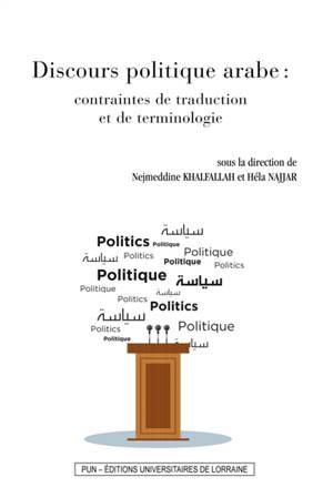 Discours politique arabe : contraintes de traduction et de terminologie