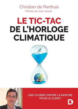 Le tic-tac de l'horloge climatique
