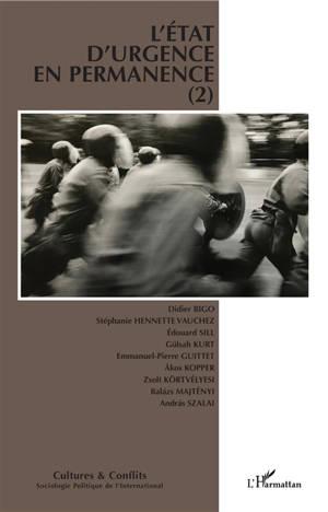 Cultures & conflits. n° 113, L'état d'urgence en permanence (2)