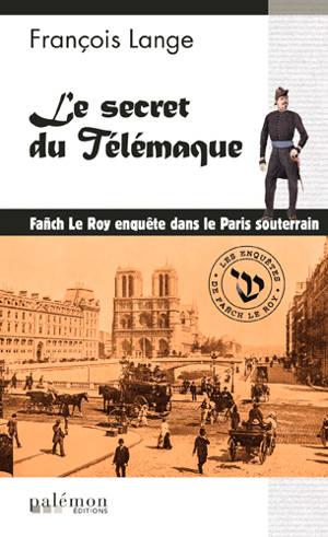 Les enquêtes de Fañch Le Roy. Volume 3, Le trésor du Télémaque