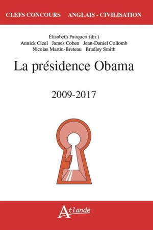 La présidence d'Obama : 2009-2017