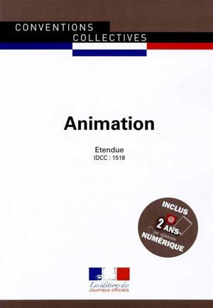 Animation : convention collective nationale du 28 juin 1988 (étendue par l'arrêté du 10 janvier 1989) : IDCC, 1518