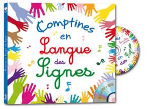 Comptines en langue des signes. Volume 1