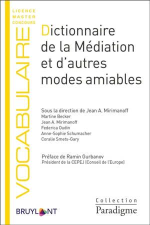 Dictionnaire de la médiation et d'autres modes amiables